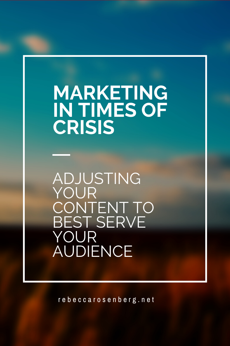 marketing in times of crisis how to adjust content to best serve your audience content strategy